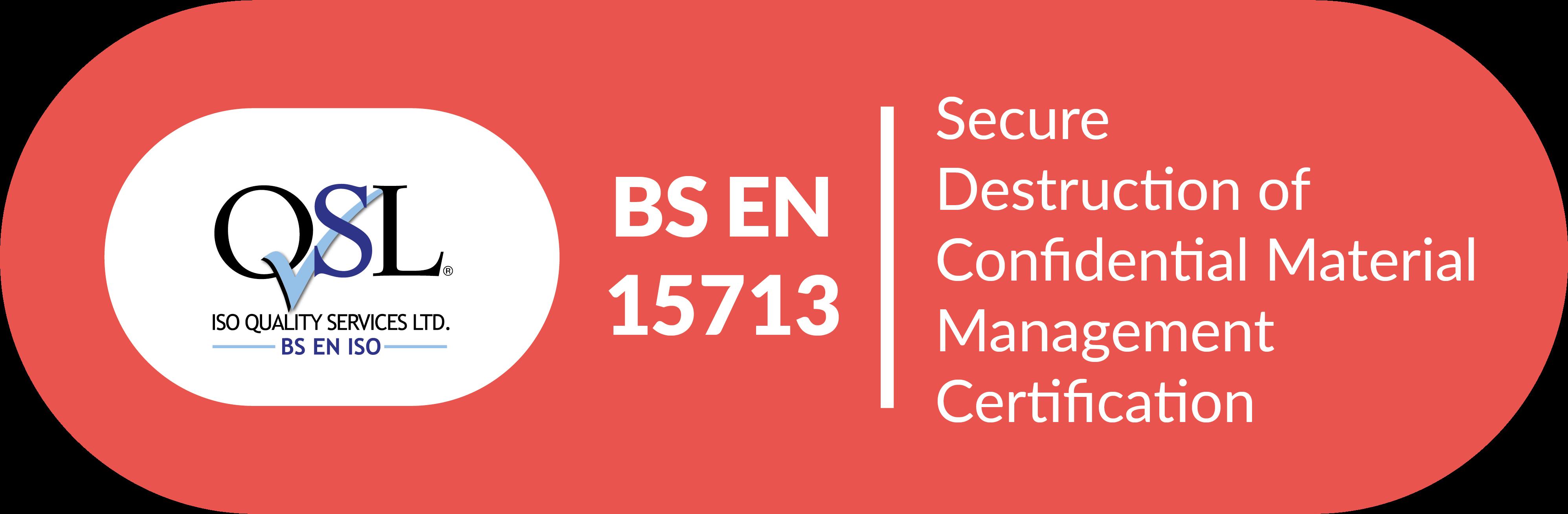 ISO QSL Cert BS EN 15713